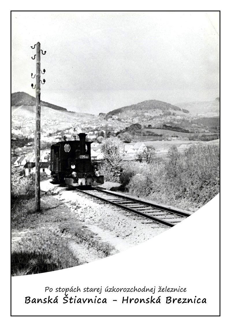 Stará úzkokoľajka Hronská Dúbrava – Banská Štiavnica
